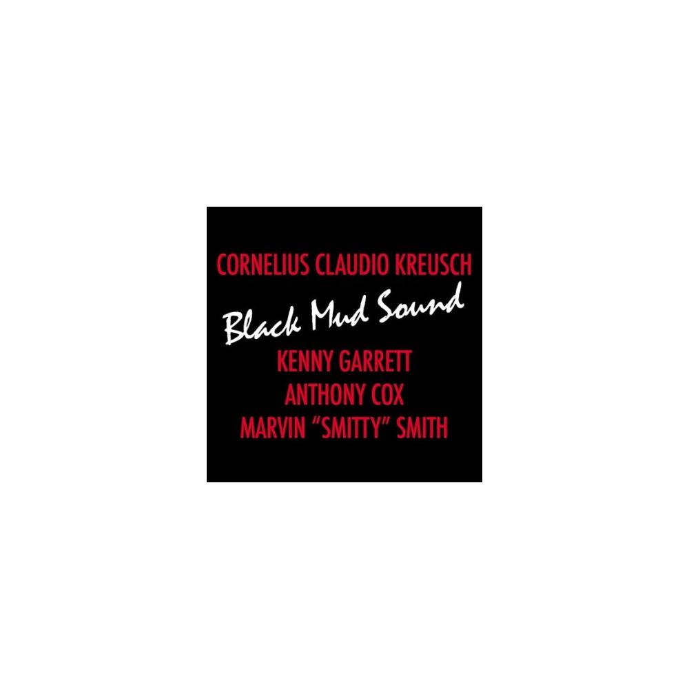 Cornelius C Kreusch - Black Mud Sound (CD)