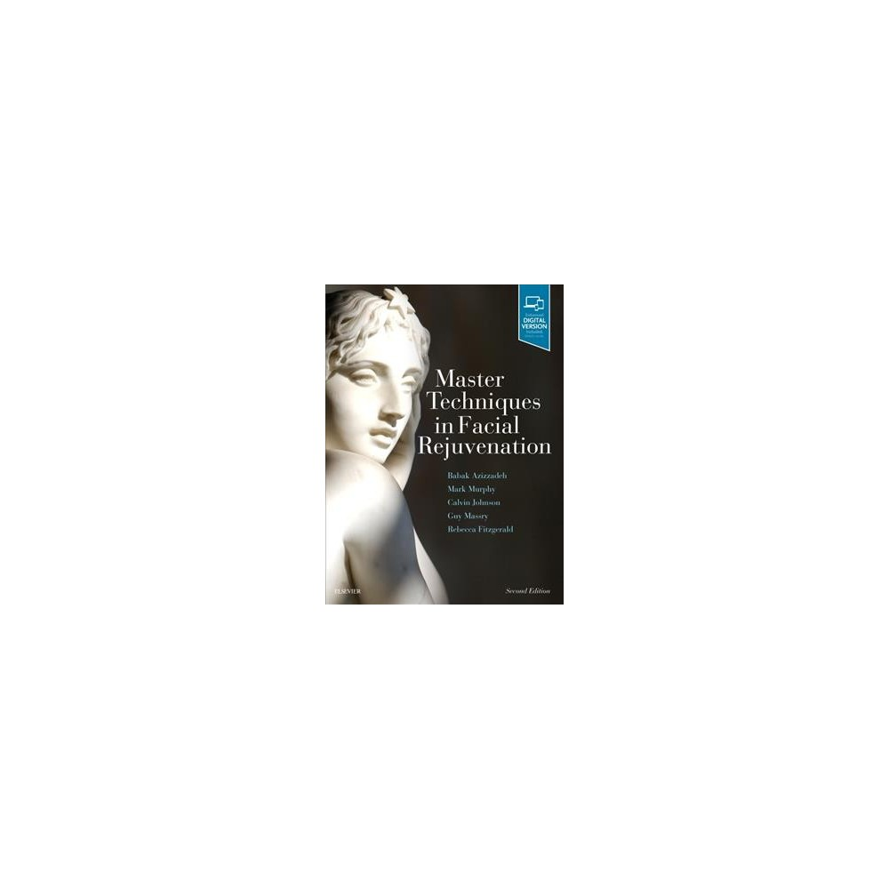 Master Techniques in Facial Rejuvenation (Hardcover) (Babak Azizzadeh & Mark R. Murphy & Jr. Calvin M.