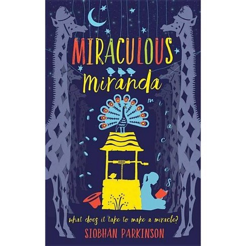 Miraculous Miranda - by  Siobhan Parkinson (Hardcover) - image 1 of 1