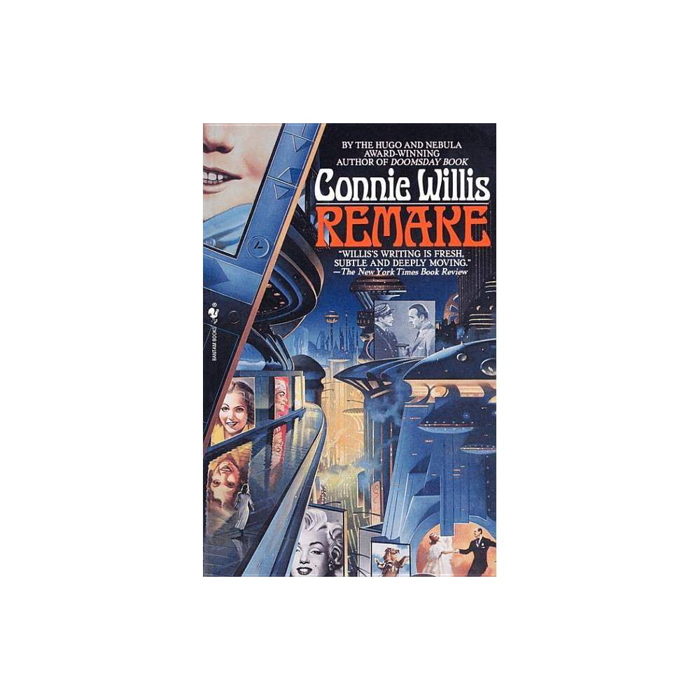 Remake By Connie Willis Paperback