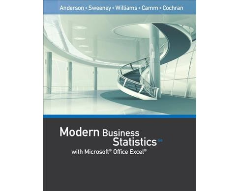 Modern Business Statistics With Microsoft Excel (Hardcover) (David R. Anderson & Dennis J. Sweeney & - image 1 of 1