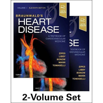 Braunwald's Heart Disease: A Textbook of Cardiovascular Medicine, 2-Volume Set - 11th Edition by  Douglas P Zipes & Peter Libby (Hardcover)