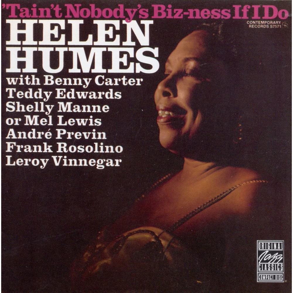 Helen humes - Taint nobodys bizness if i do (CD)