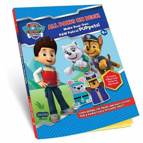 All Paws on Deck! Make Your Own Paw Patrol Puppets! - by  Editorial Group Curiosity Books (Paperback) - image 1 of 1