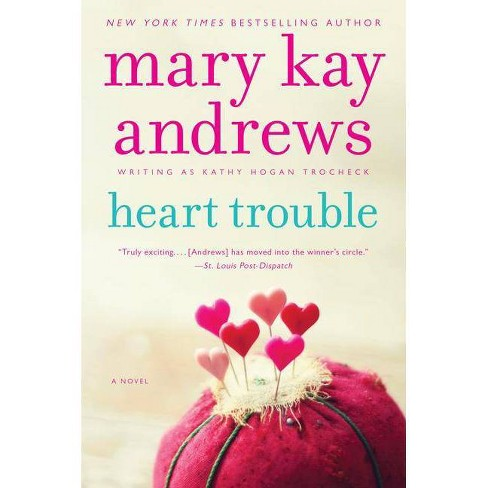 Heart Trouble - (Callahan Garrity) by  Mary Kay Andrews (Paperback) - image 1 of 1