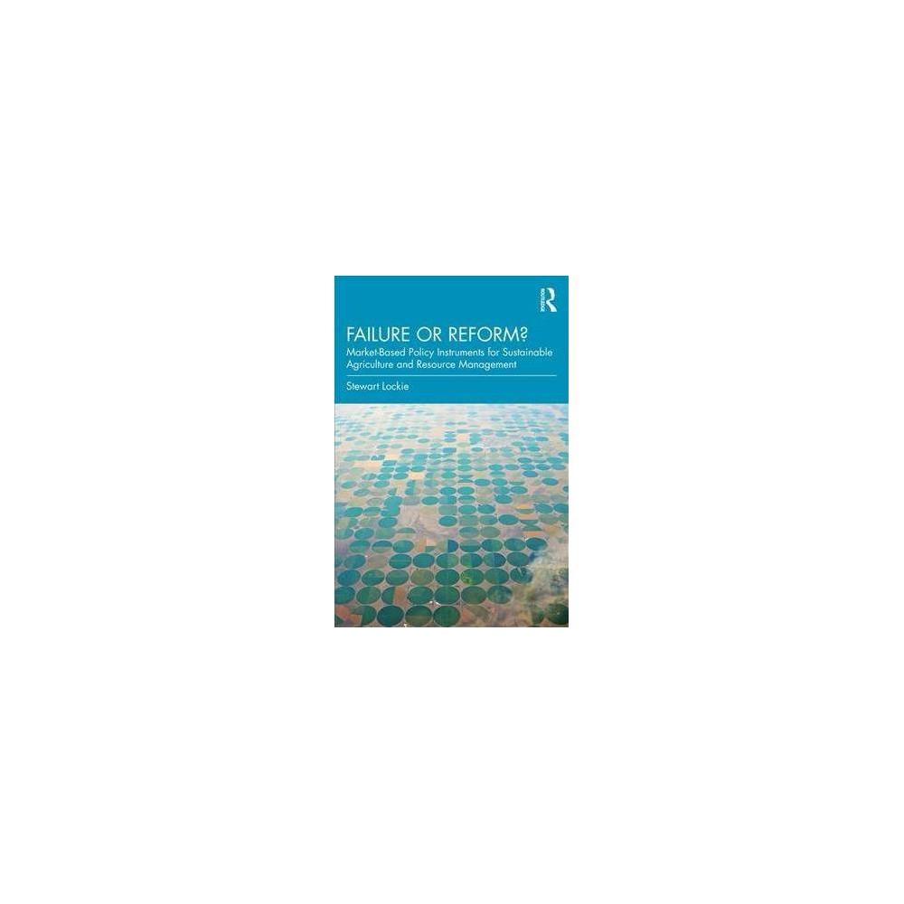 Failure or Reform? - by Stewart Lockie (Paperback)