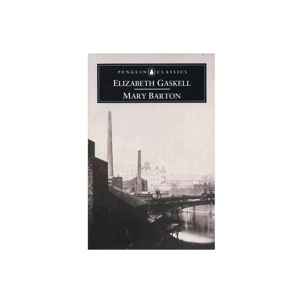 Mary Barton Penguin Classics By Elizabeth Cleghorn Gaskell Paperback
