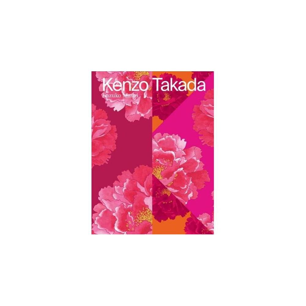 Kenzo Takada - by Kazuko Masui & Chihiro Masui (Hardcover) Kenzo Takada - by Kazuko Masui & Chihiro Masui (Hardcover)
