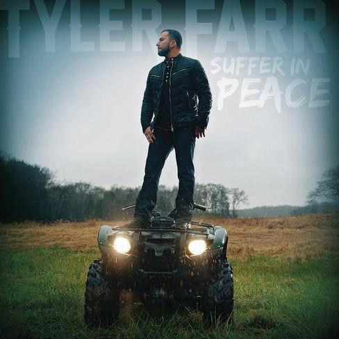 Tyler Farr - Suffer in Peace (CD) - image 1 of 2