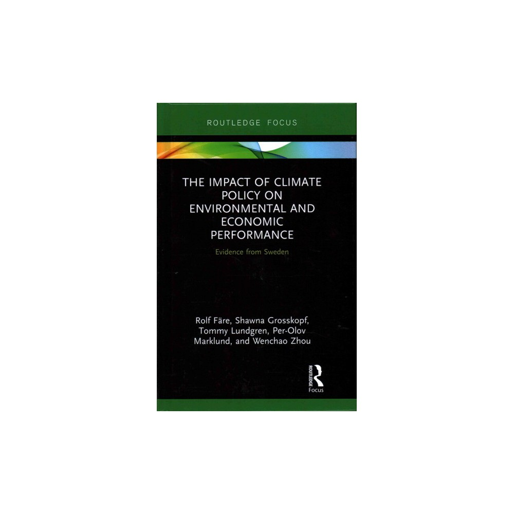 The Impact of Climate Policy on Environmenta ( Routledge Explorations in Environmental Economics)