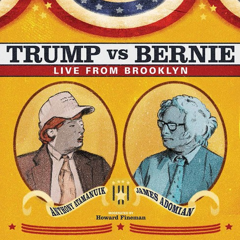 Anthony Atamanuik - Trump Vs Bernie:Debate Album (CD) - image 1 of 1