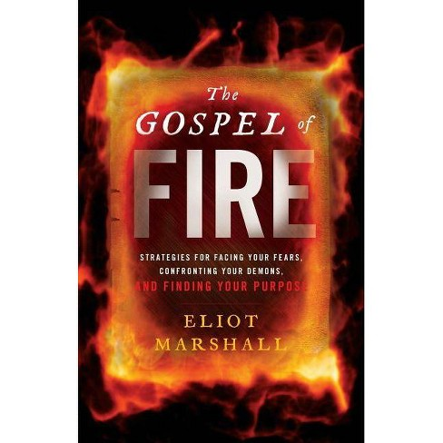 The Gospel of Fire - by  Eliot Marshall (Paperback) - image 1 of 1