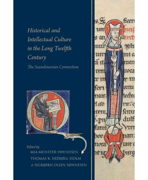Historical and Intellectual Culture in the Long Twelfth Century : The Scandinavian Connection - image 1 of 1