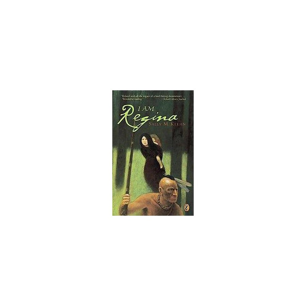 I Am Regina (Reprint) (Paperback) (Sally M. Keehn)