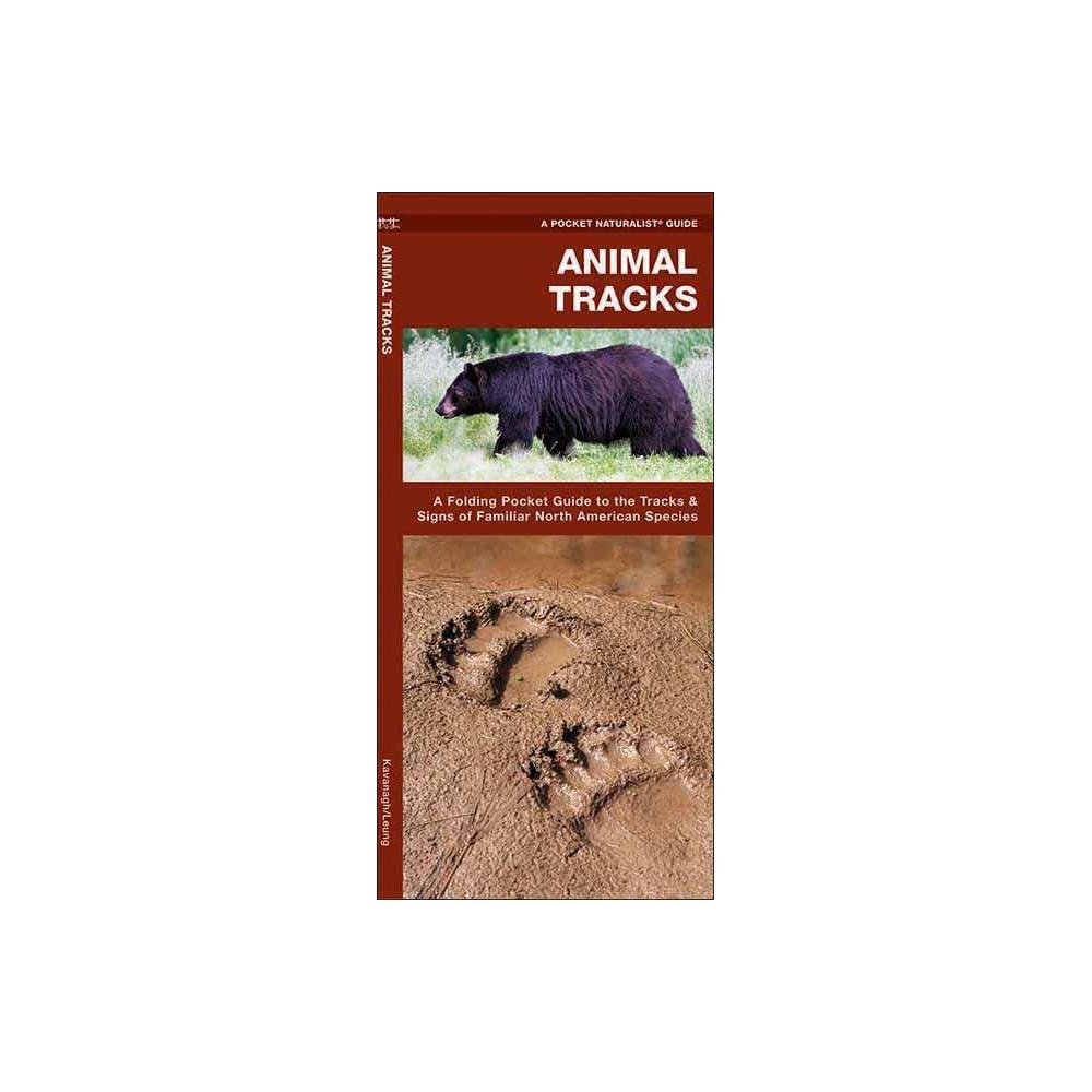 ISBN 9781583550724 product image for Animal Tracks - (North American Nature Guides) by James Kavanagh & Waterford Pre | upcitemdb.com