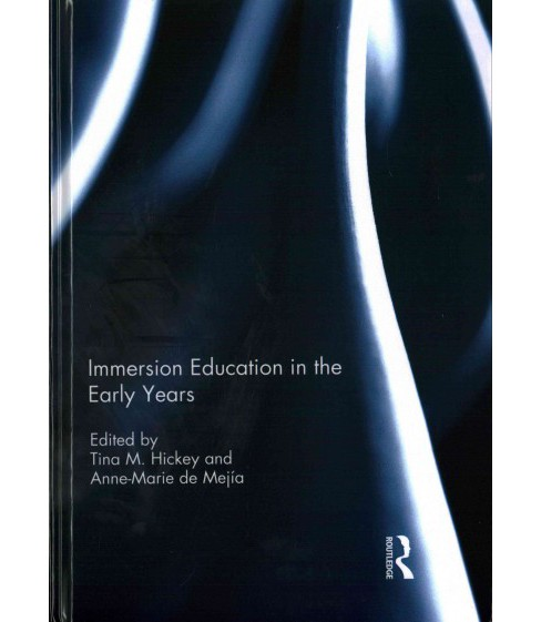 Immersion Education in the Early Years (Hardcover) - image 1 of 1