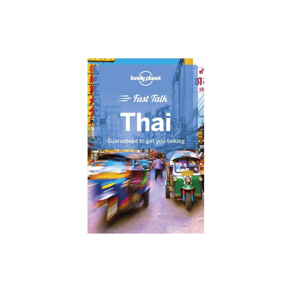 Lonely Planet Fast Talk Thai - Bilingual by Bruce Evans & Joe Cummings (Paperback)