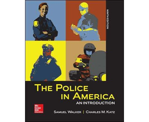 Police in America : An Introduction (Paperback) (Samuel Walker & Charles Katz) - image 1 of 1