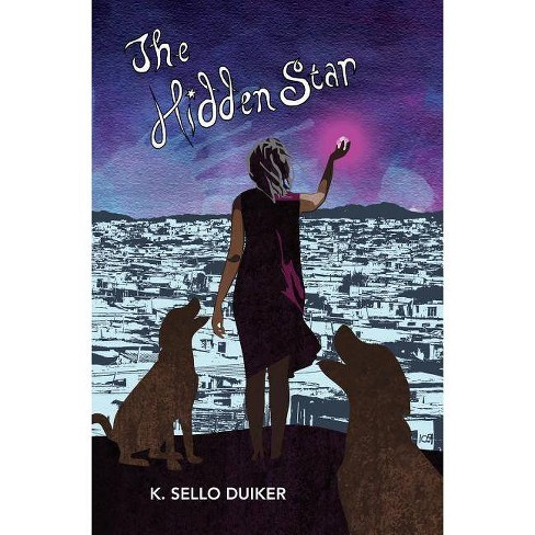 The Hidden Star - by  K Sello Duiker (Paperback) - image 1 of 1
