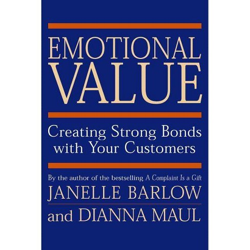 Emotional Value - by  Janelle Barlow & Dianna Maul (Hardcover) - image 1 of 1