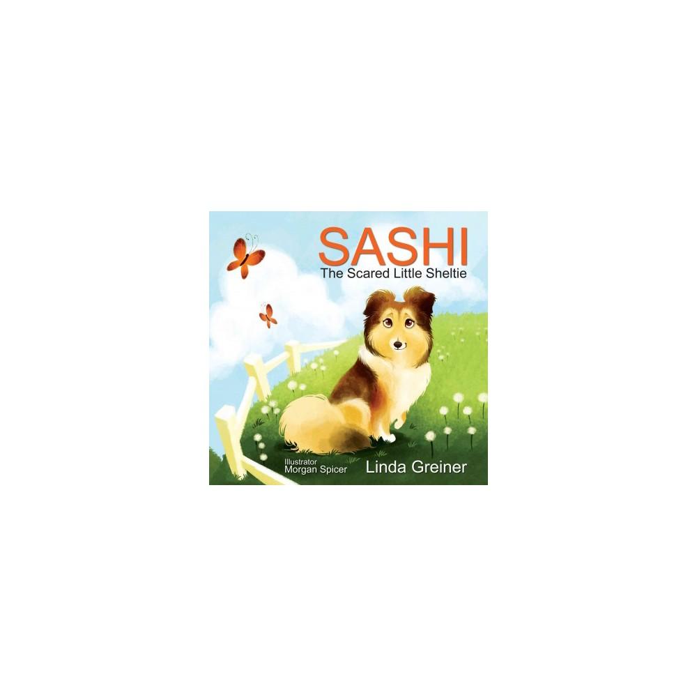 Sashi, the Scared Little Sheltie (Hardcover)