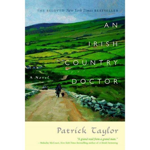 An Irish Country Doctor - (Irish Country Books) by  Patrick Taylor (Paperback) - image 1 of 1