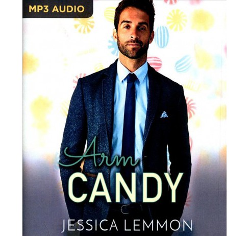 Arm Candy (MP3-CD) (Jessica Lemmon) - image 1 of 1