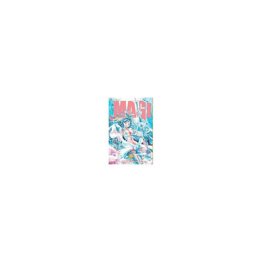 Magi The Labyrinth of Magic 13 : Shonen Sunday Edition (Paperback) (Shinobu Ohtaka)