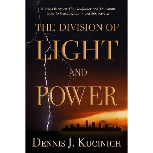 The Division of Light and Power - by  Dennis Kucinich (Paperback) - image 1 of 1