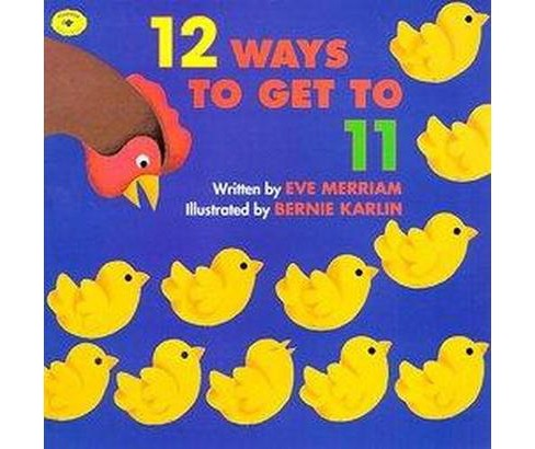 12 Ways to Get to 11 (Paperback) (Eve Merriam) - image 1 of 1