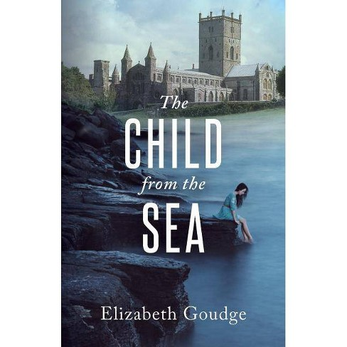 Child from the Sea - by  Elizabeth Goudge (Paperback) - image 1 of 1