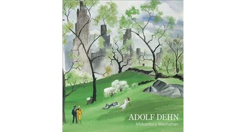 Adolf Dehn : Midcentury Manhattan -  by Philip Eliasoph (Hardcover) - image 1 of 1
