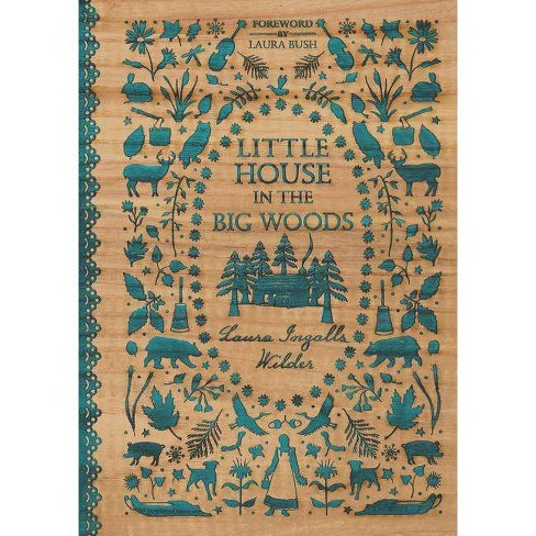 Little House in the Big Woods - by  Laura Ingalls Wilder (Hardcover) - image 1 of 1
