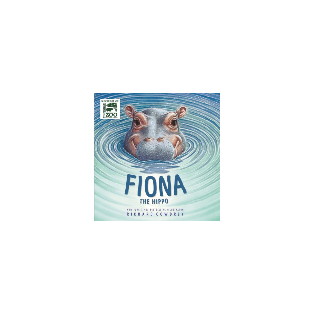 Fiona the Hippo - (School And Library)