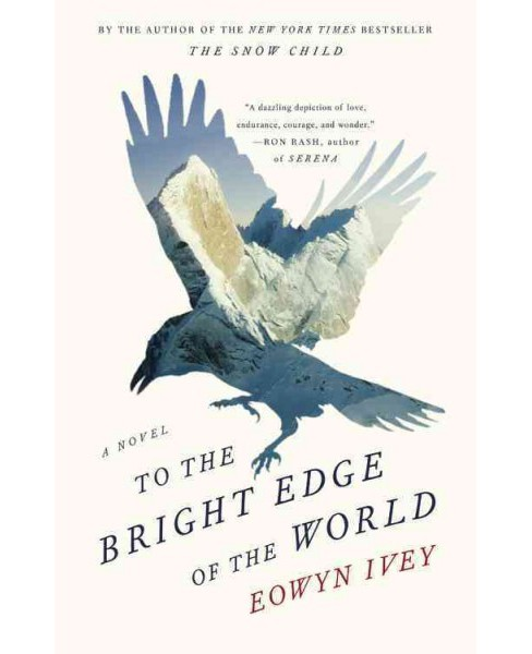 To the Bright Edge of the World (Hardcover) (Eowyn Ivey) - image 1 of 1