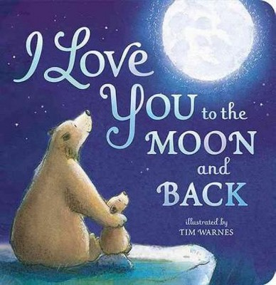 I Love You to the Moon and Back (Board)by Amelia Hepworth