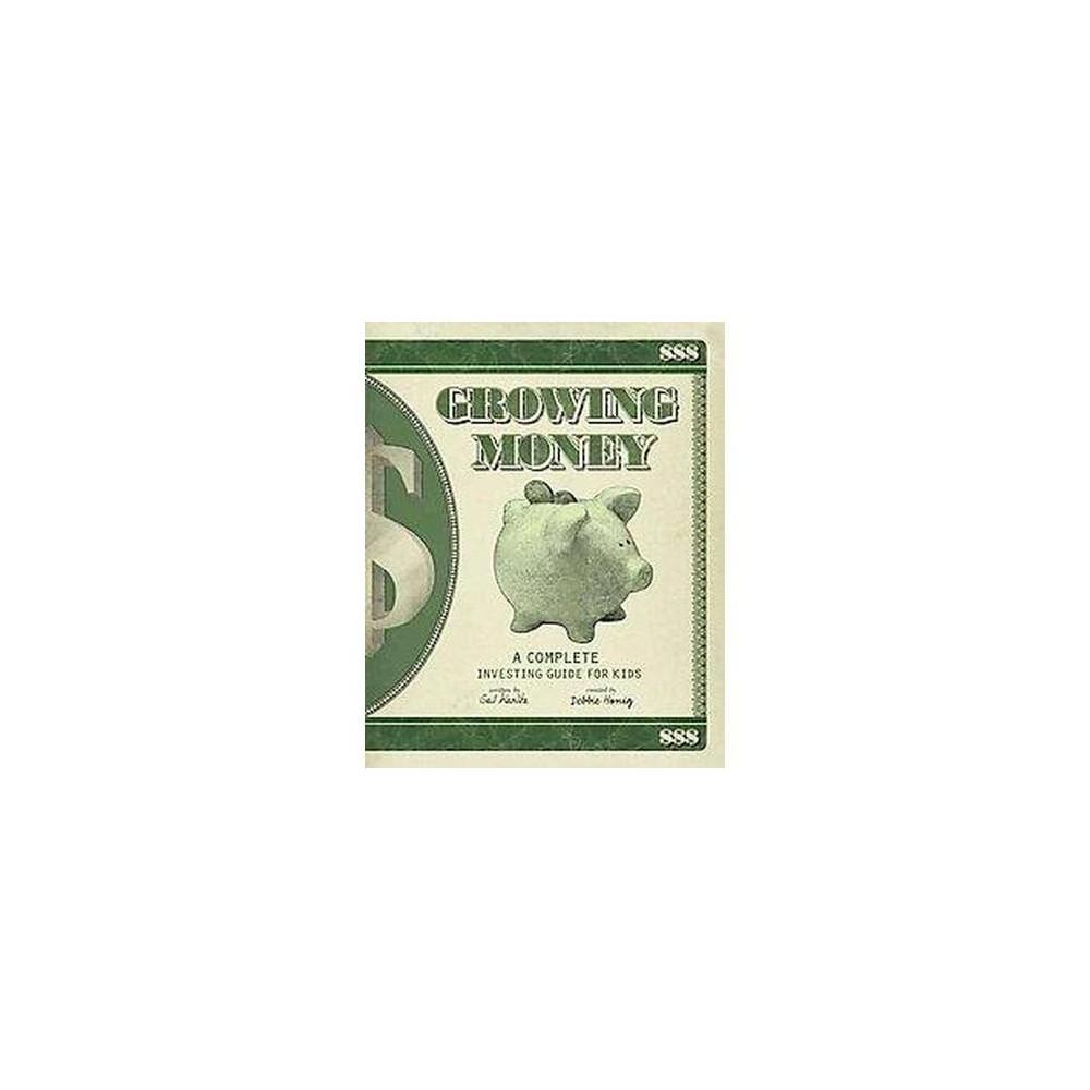 Growing Money (Reprint) (Paperback)