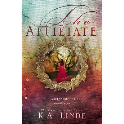 The Affiliate - by  K A Linde (Paperback)