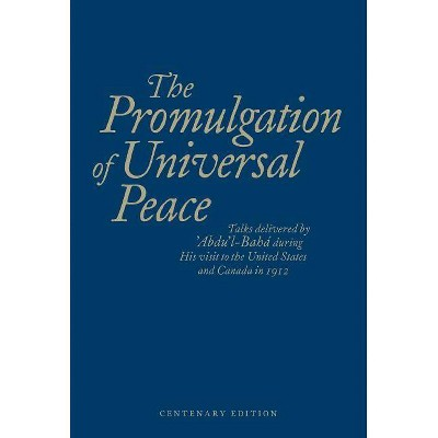 The Promulgation of Unviersal Peace (Blue) - (Paperback)