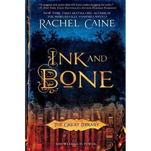 Ink and Bone - (Great Library) by  Rachel Caine (Paperback) - image 1 of 1