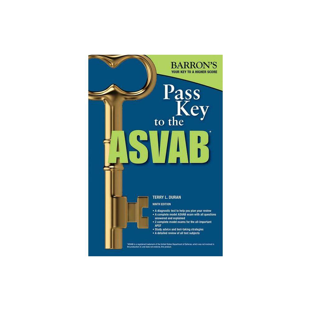 P Key To The Asvab Barron S Test Prep 9th Edition By Terry L Duran Paperback