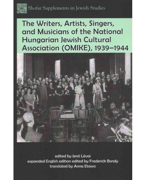 Writers, Artists, Singers, and Musicians of the National Hungarian Jewish Cultural Association - image 1 of 1