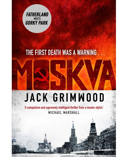 Moskva -  by Jack Grimwood (Hardcover) - image 1 of 1