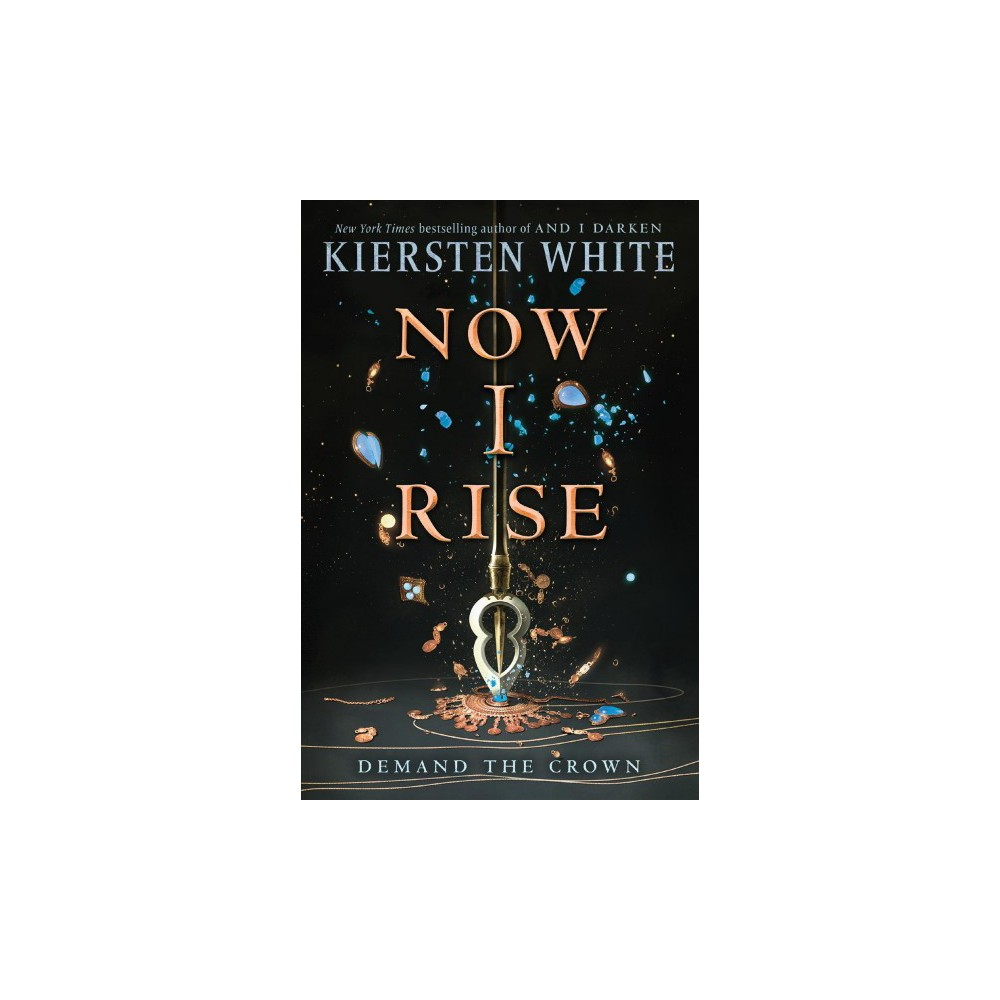 Now I Rise - Reprint by Kiersten White (Paperback)