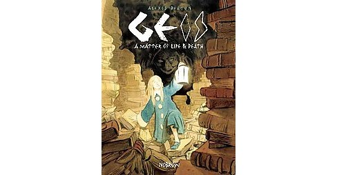 Geis : A Matter of Life & Death (Hardcover) - image 1 of 1