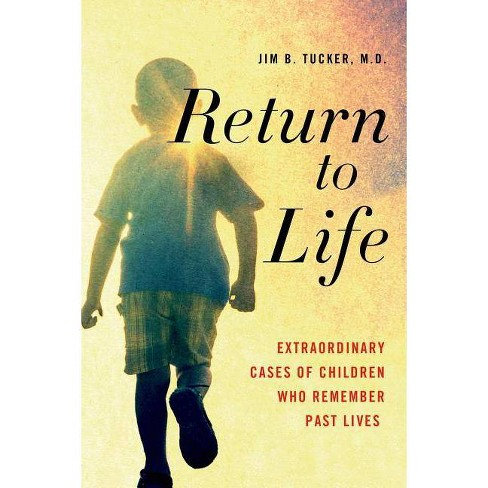 Return to Life - by  Jim B Tucker (Paperback) - image 1 of 1