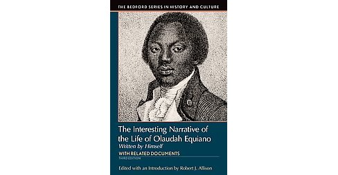 Interesting Narrative of the Life of Olaudah Equiano : With Related Documents (Paperback) - image 1 of 1
