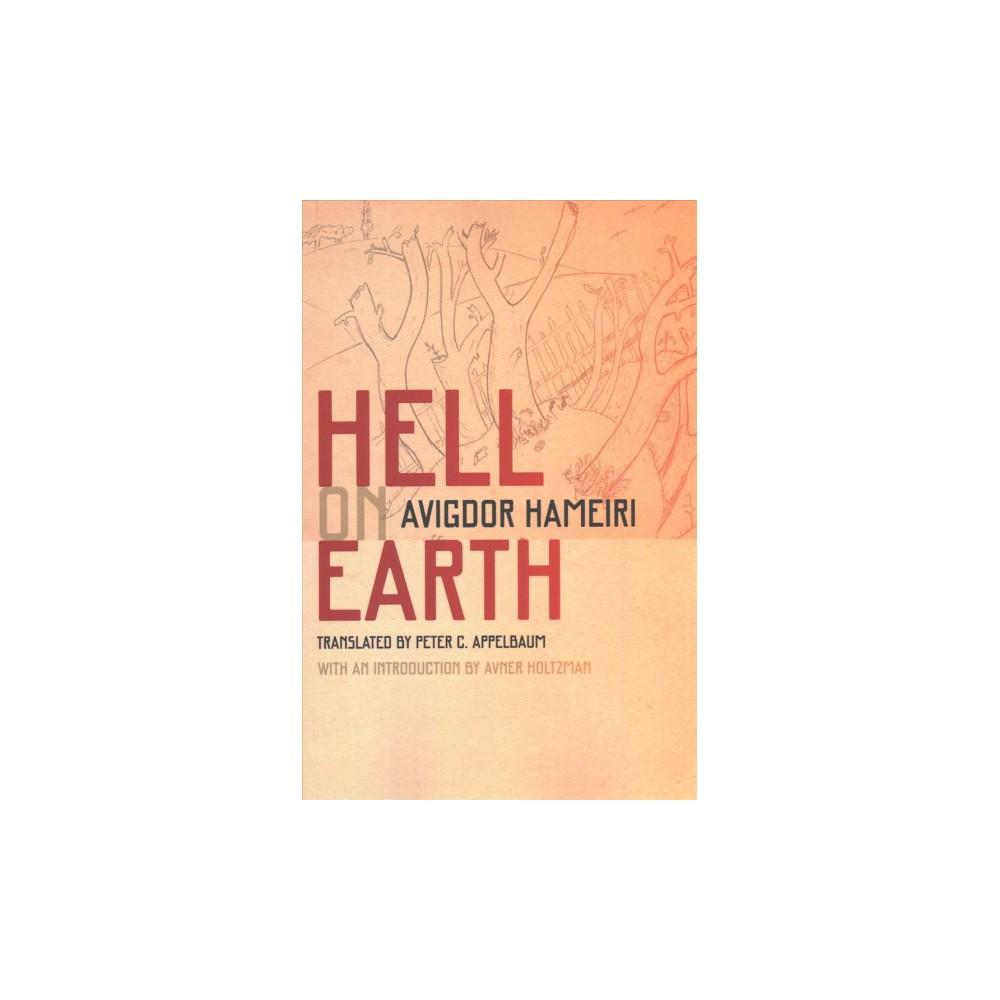 Hell on Earth - by Avigdor Hameiri (Paperback)