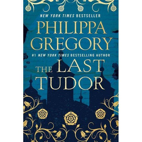 Last Tudor -  (Plantagenet and Tudor) by Philippa Gregory (Hardcover) - image 1 of 1
