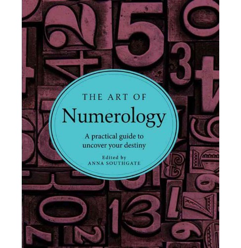 Art of Numerology : A practical guide to uncover your destiny (Hardcover) - image 1 of 1